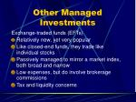 other managed investments1