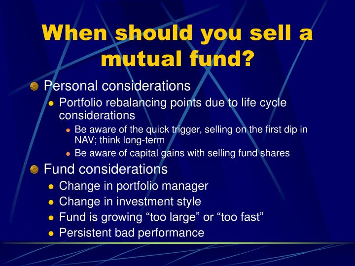 When should you sell a mutual fund?