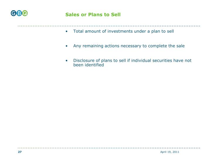 Sales or Plans to Sell