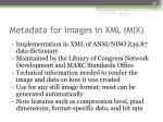 metadata for images in xml mix