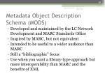 metadata object description schema mods