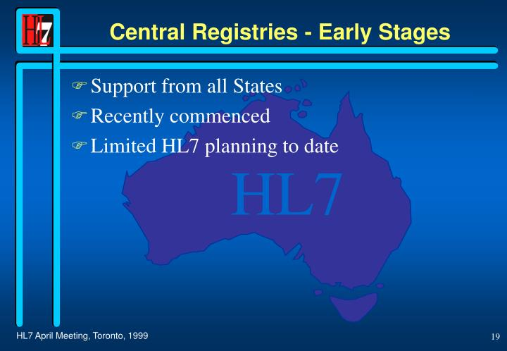 Central Registries - Early Stages