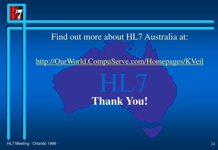 Find out more about HL7 Australia at: