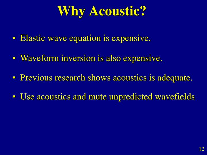 Why Acoustic?
