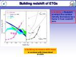 b uilding redshift of etgs