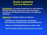 acute leukemia outcome measures