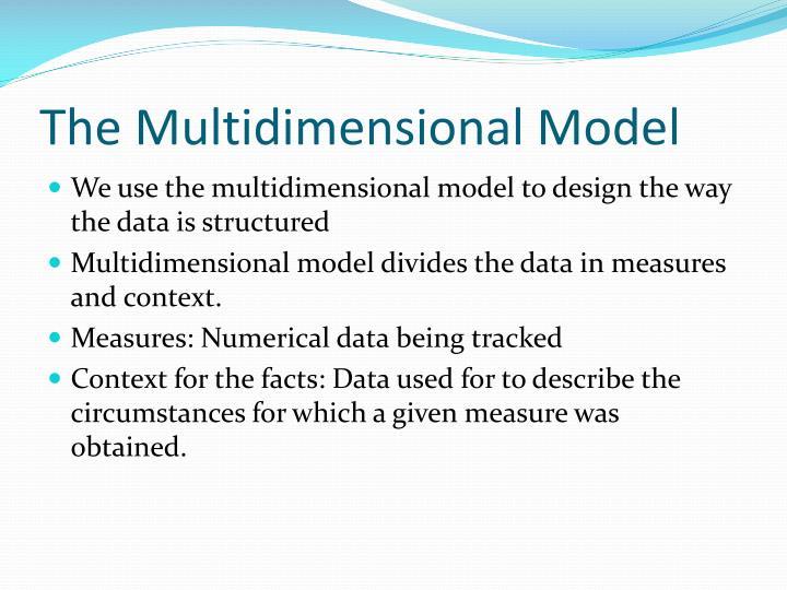 The Multidimensional Model