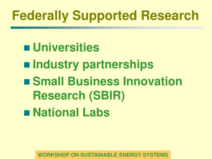 Federally Supported Research