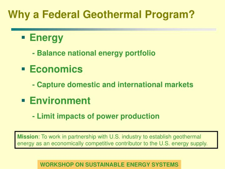 Why a Federal Geothermal Program?