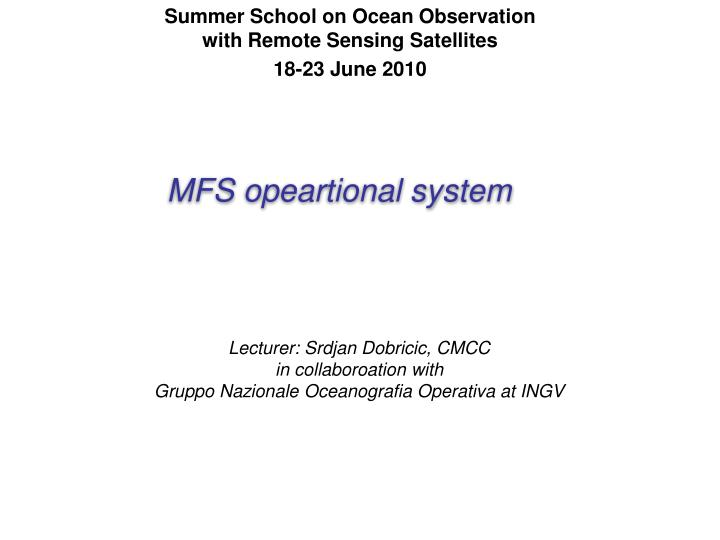 Summer School on Ocean Observation with Remote Sensing Satellites