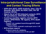intra jurisdictional case surveillance and contact tracing efforts