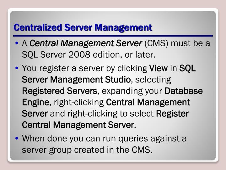 Centralized Server Management