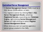 centralized server management