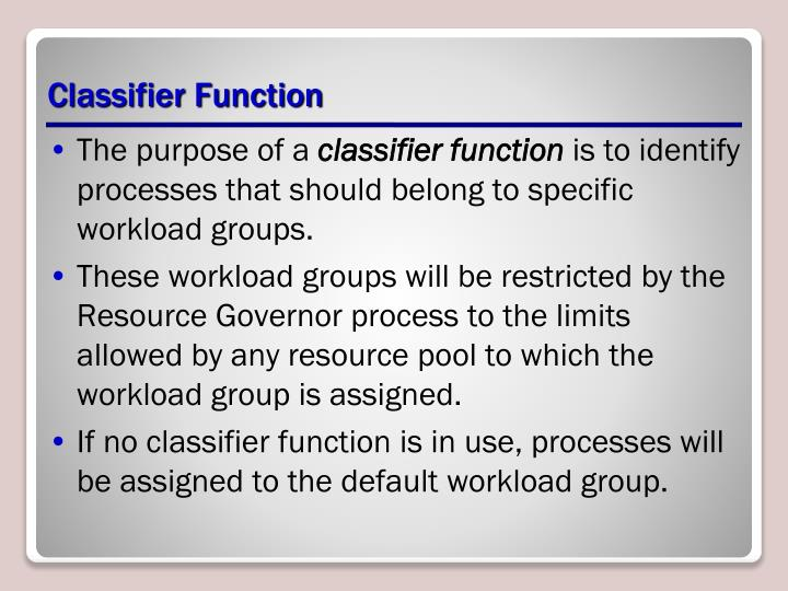Classifier Function