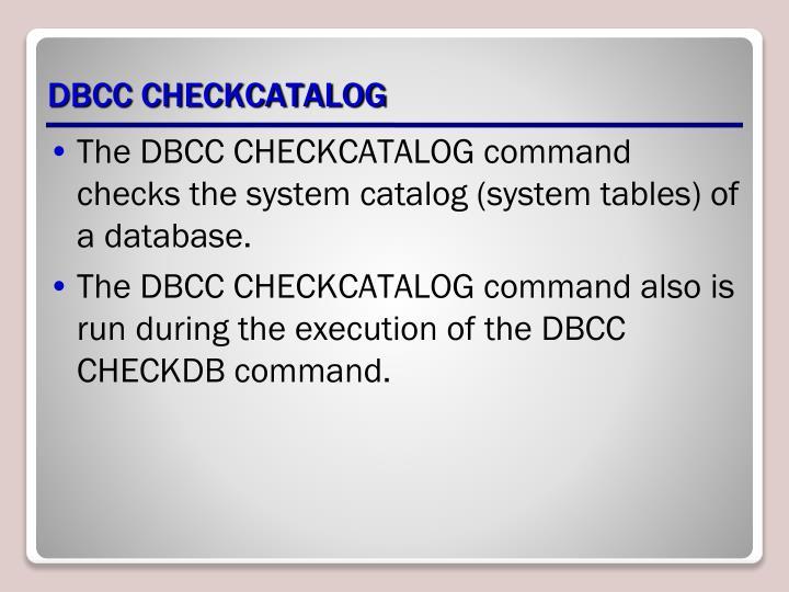 DBCC CHECKCATALOG
