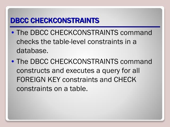 DBCC CHECKCONSTRAINTS