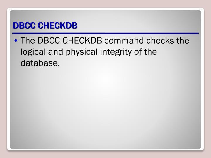 DBCC CHECKDB