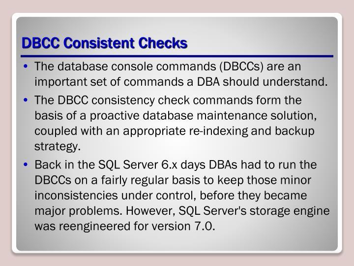 DBCC Consistent Checks