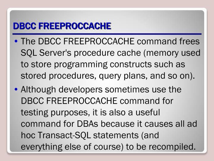 DBCC FREEPROCCACHE