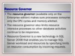 resource governor