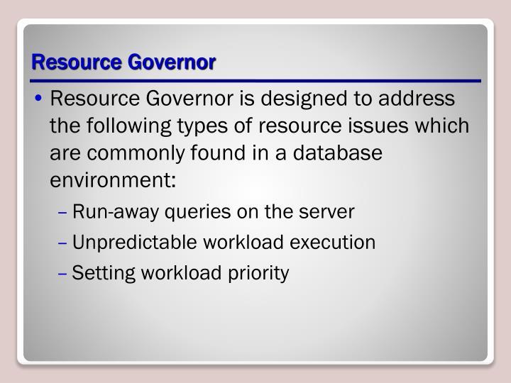 Resource Governor