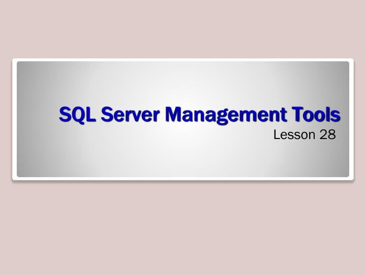 sql server management tools