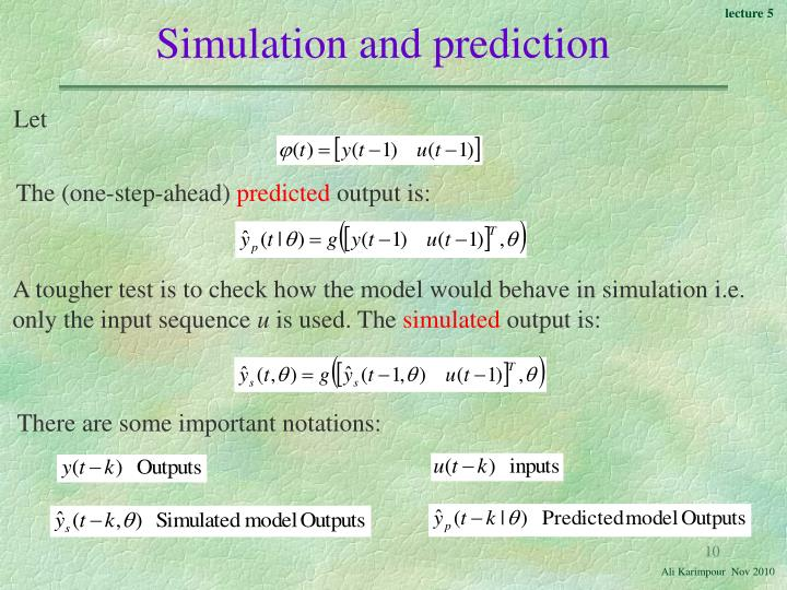 Simulation and prediction