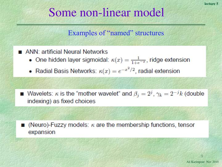 Some non-linear model