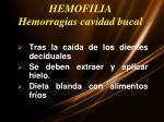 hemofilia hemorragias cavidad bucal