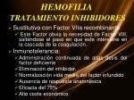 hemofilia tratamiento inhibidores1