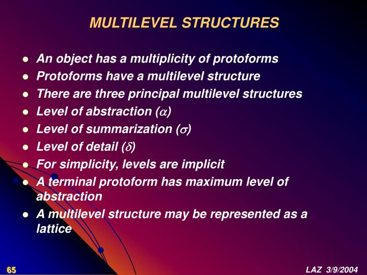 MULTILEVEL STRUCTURES