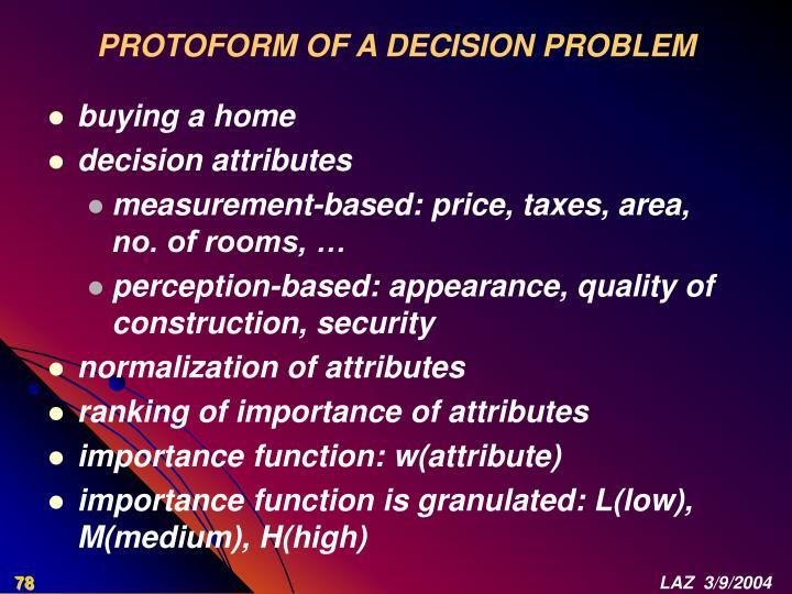 PROTOFORM OF A DECISION PROBLEM