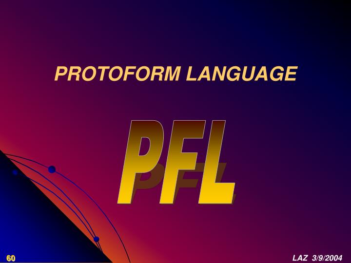 PROTOFORM LANGUAGE