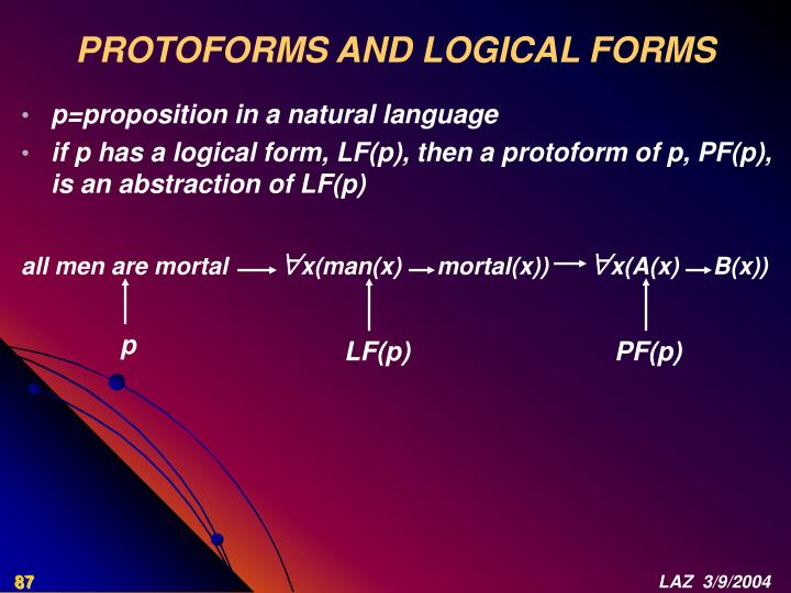 PROTOFORMS AND LOGICAL FORMS