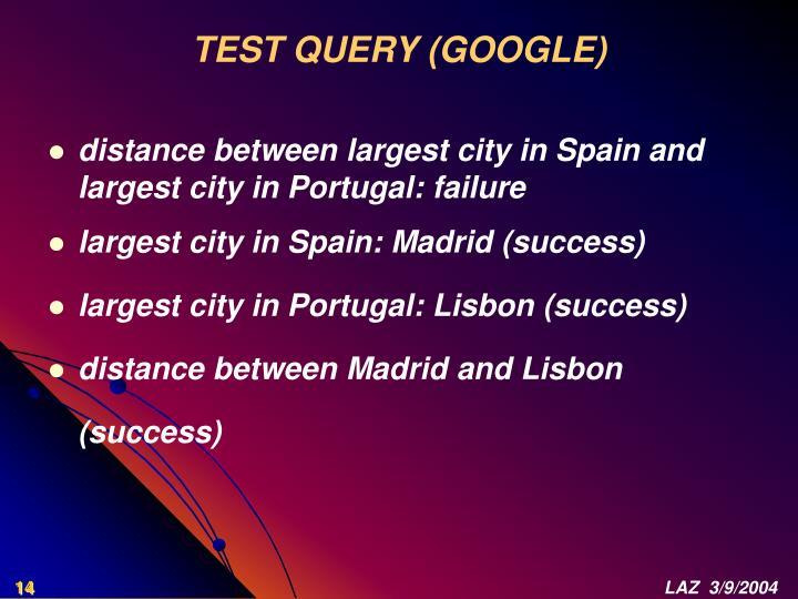 TEST QUERY (GOOGLE)
