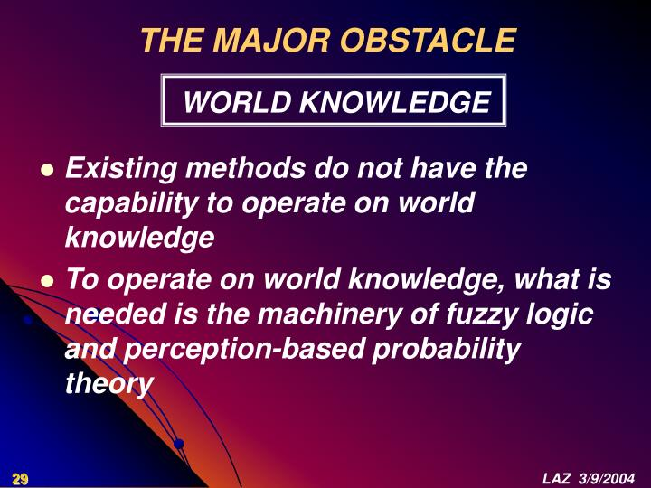 THE MAJOR OBSTACLE