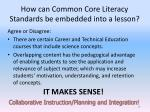 how can common core literacy standards be embedded into a lesson