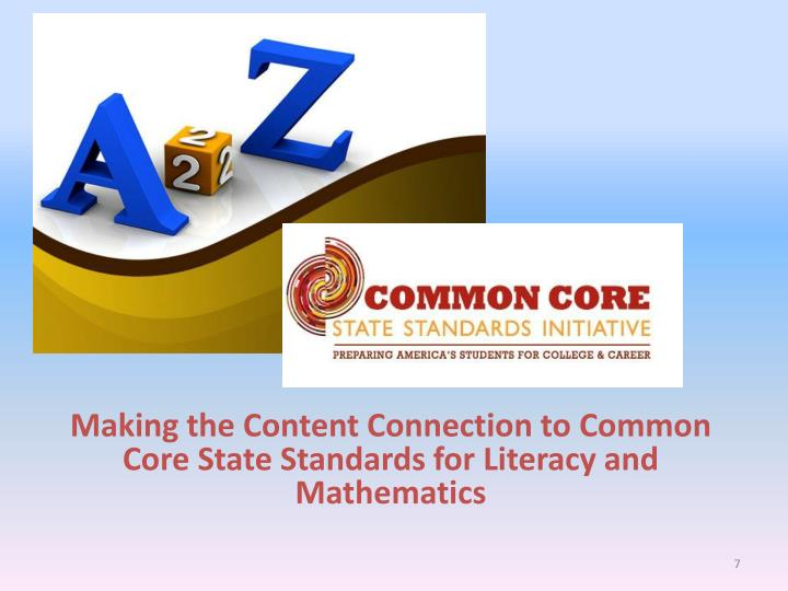 Making the Content Connection to Common Core State Standards for Literacy and Mathematics