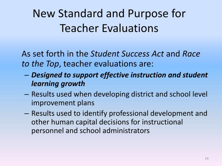 New Standard and Purpose for Teacher Evaluations