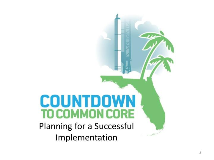 Planning for a Successful Implementation