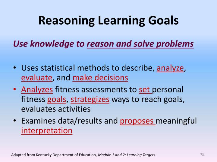 Reasoning Learning Goals
