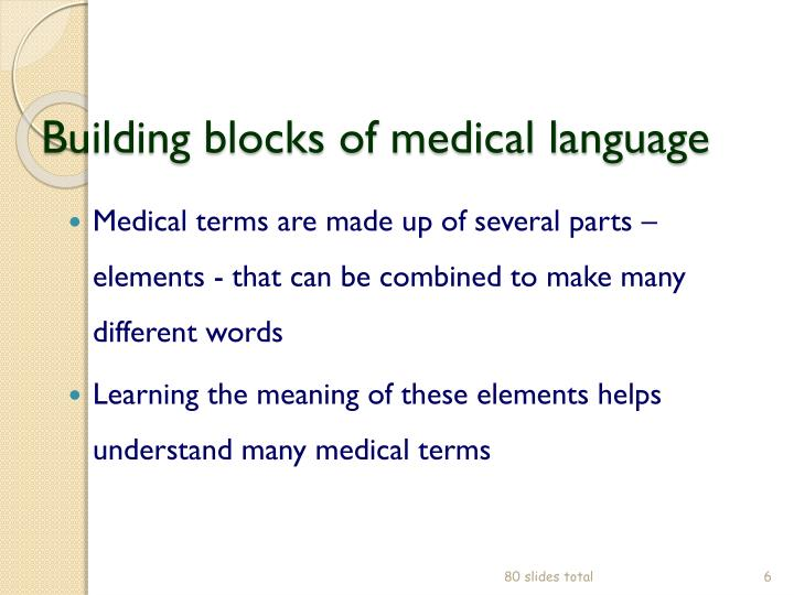 Building blocks of medical language