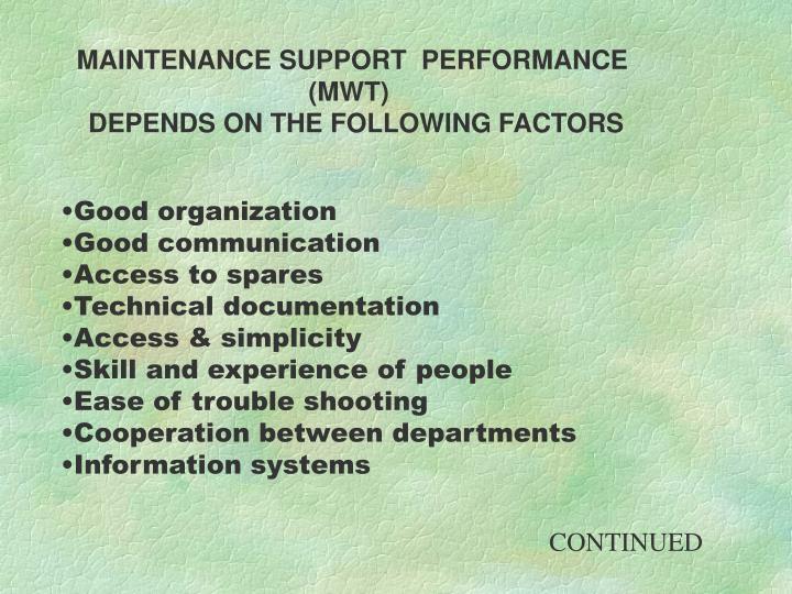 MAINTENANCE SUPPORT  PERFORMANCE