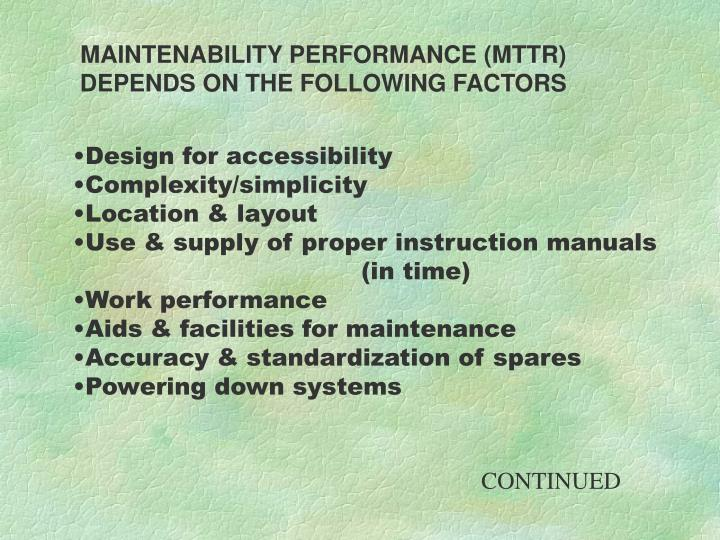 MAINTENABILITY PERFORMANCE (MTTR)