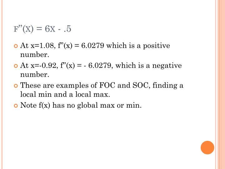 f''(x) = 6x - .5