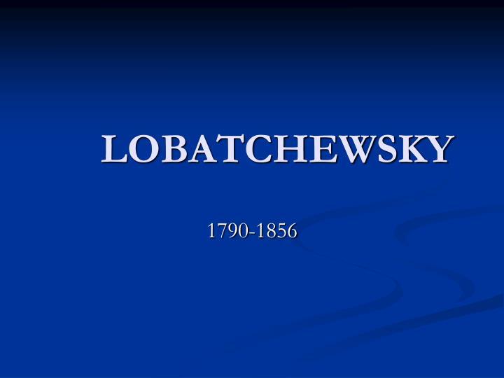 lobatchewsky