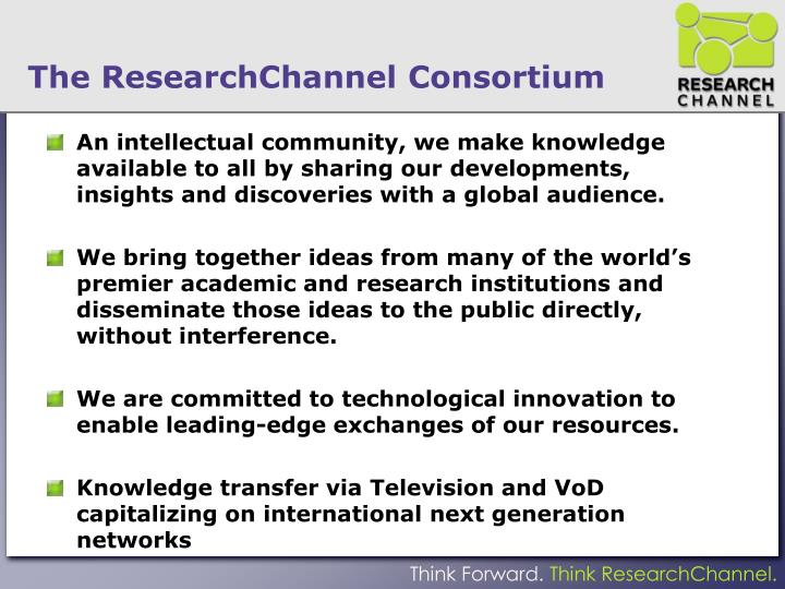 The researchchannel consortium