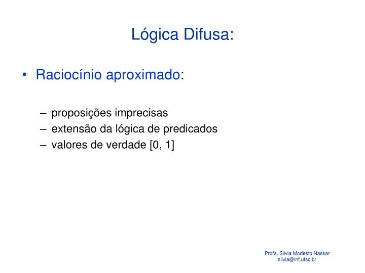 Lógica Difusa: