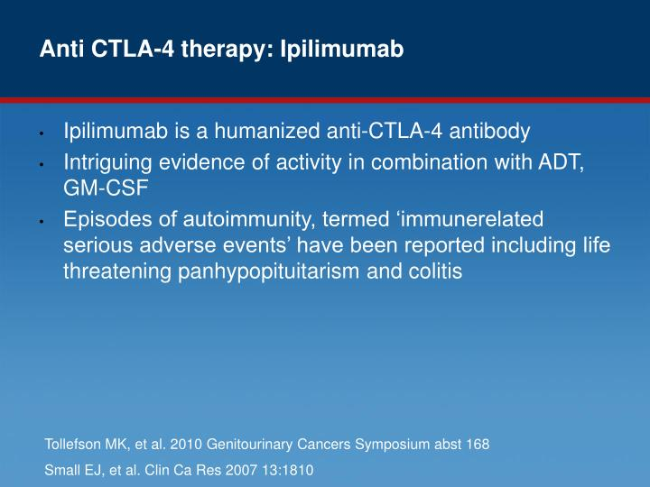 Anti CTLA-4 therapy: Ipilimumab