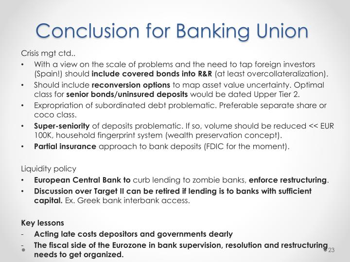 Conclusion for Banking Union